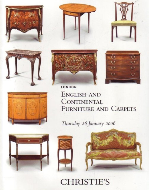 Christie 39 s english continental furniture carpets for Furniture auctions london
