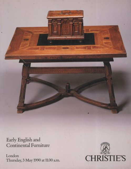 Christie s Early English and Continental Furniture London