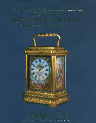 Ih Christies The Dr Eugene And Rose Antelis Collection Of Important French Carriage Clocks South Kensington 11 26 98 Auction Catalogs Home