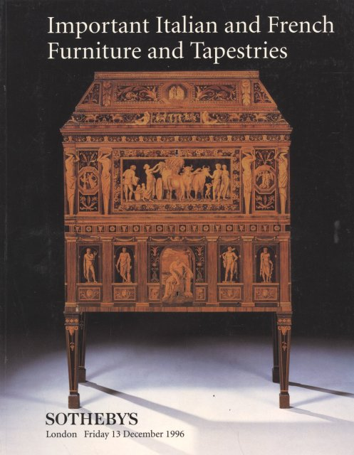 Sotheby 39 s important italian and french furniture and for Furniture auctions london