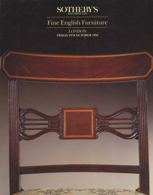 Sotheby 39 s fine english furniture london 10 8 93 auction for Furniture auctions london
