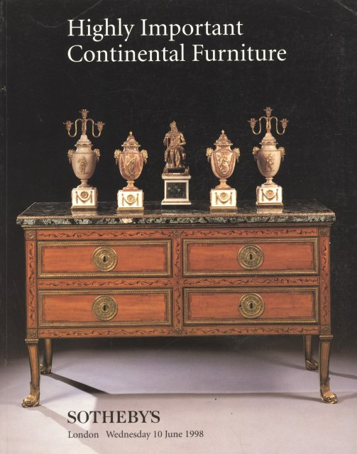 Sotheby 39 s highly important continental furniture london 6 for Furniture auctions london