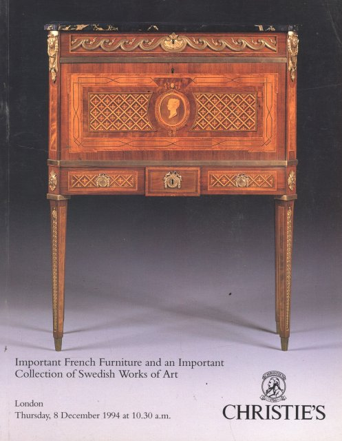 Christie 39 s important french furniture and swedish works of for Furniture auctions london
