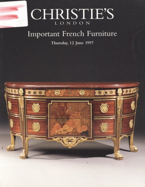 So aa christie 39 s important french furniture london 6 12 97 for Furniture auctions london