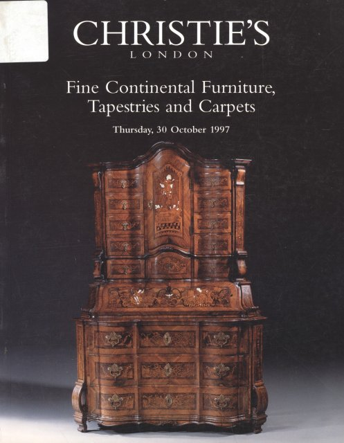 Christie 39 s fine continental furniture tapestries and for Furniture auctions london