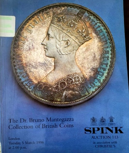 CHRISTIES SPINK THE BRUNO MANTEGAZZA COLLECTION OF BRITISH COINS, LONDON  6/5/96